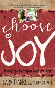 Frankl. Sara. Carver. Mary. CHOOSE JOY. Final cover. 050515.(1)